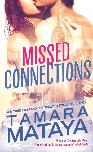 3 copies of MISSED CONNECTIONS by Tamara Mataya