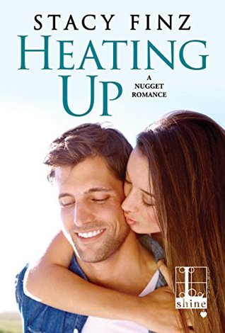 Heating Up by Stacy Finz