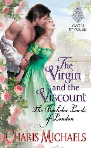 The Virgin and the Viscount by Charis Michaels