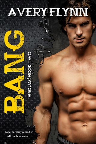Bang by Avery Flynn