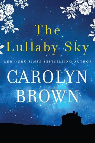 3 Digital Copies of THE LULLABY SKY by Carolyn Brown