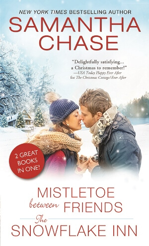 5 copies of Mistletoe Between Friends/The Snowflake Inn