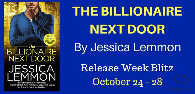 Ten (10) copies of THE BILLIONAIRE NEXT DOOR by Jessica Lemmon