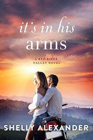 It's In His Arms by Shelly Alexander