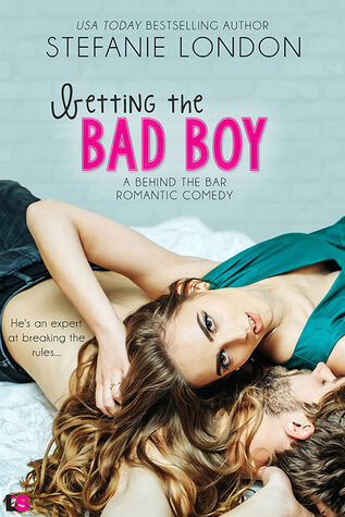 Betting the Bad Boy by Stefanie London