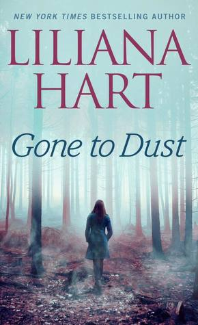 One (1) Paperback copy of GONE TO DUST by Liliana Hart (US Only)