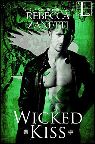 Wicked Kiss by Rebecca Zanetti