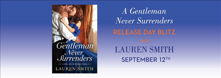 Win 1 of 15 FREE ebook downloads of A GENTLEMAN NEVER SURRENDERS by Lauren Smith.