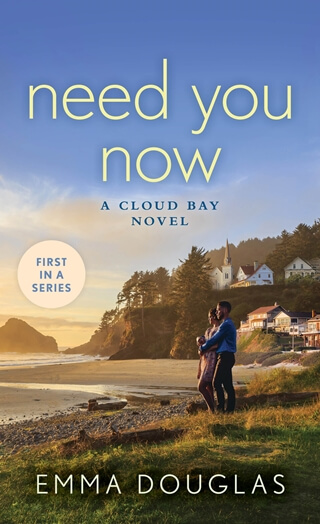 Need You Now by Emma Douglas