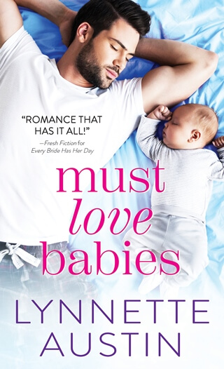 Must Love Babies by Lynnette Austin